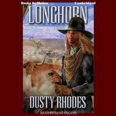 Longhorn, The Family Audiobook, by Dusty Rhodes