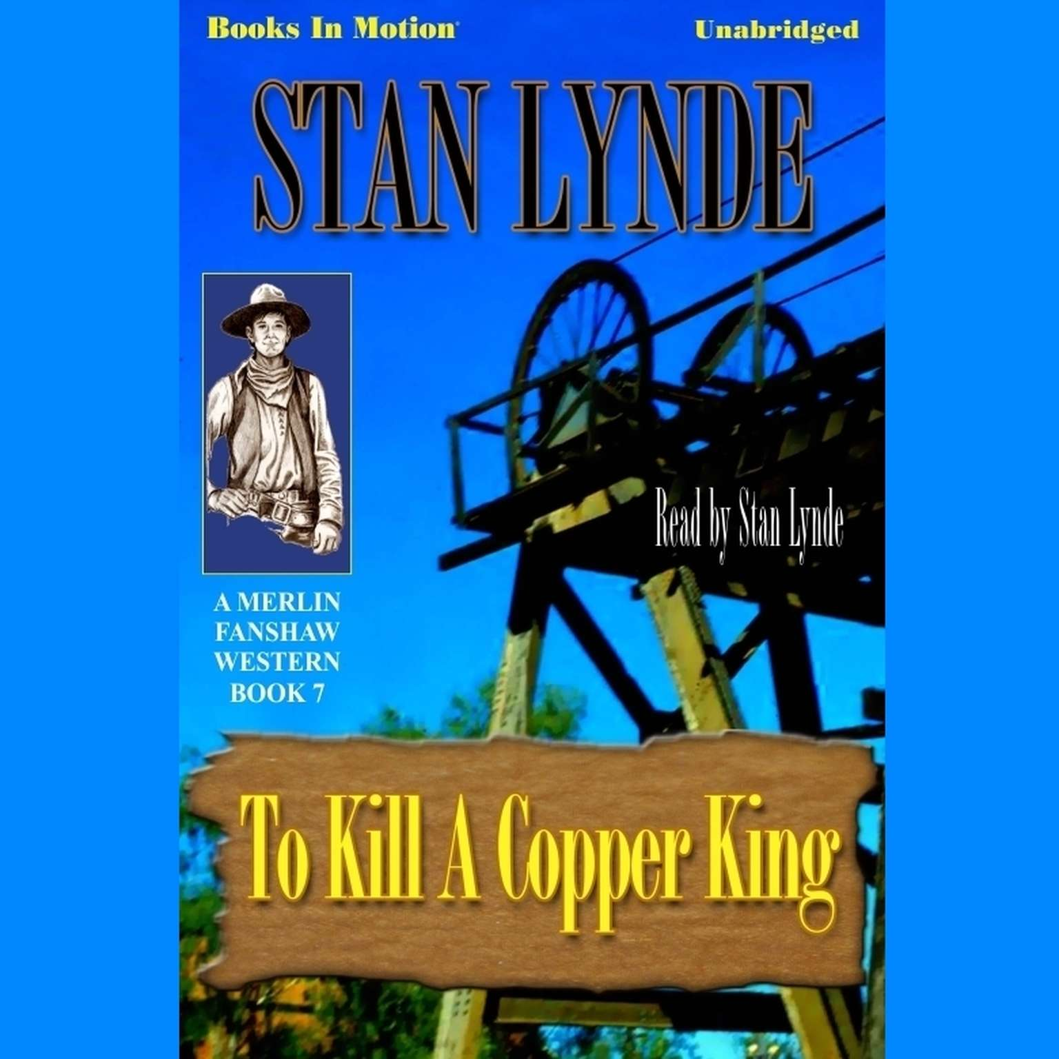 To Kill A Copper King Audiobook, by Stan Lynde