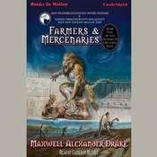 Farmers And Mercenaries Audiobook, by Maxwell Alexander Drake