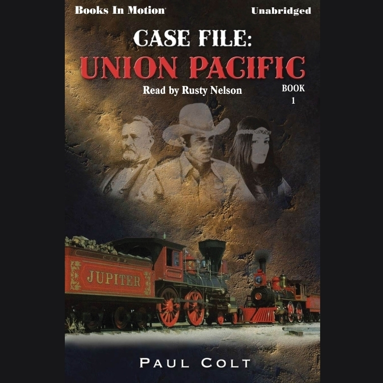 Printable Case File: Union Pacific Audiobook Cover Art