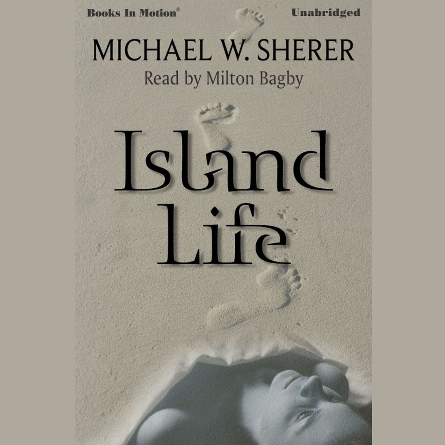 Island Life Audiobook, by Michael W. Sherer