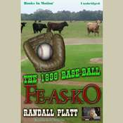 The 1898 Base-Ball Fe-As-Ko Audiobook, by Randall Platt