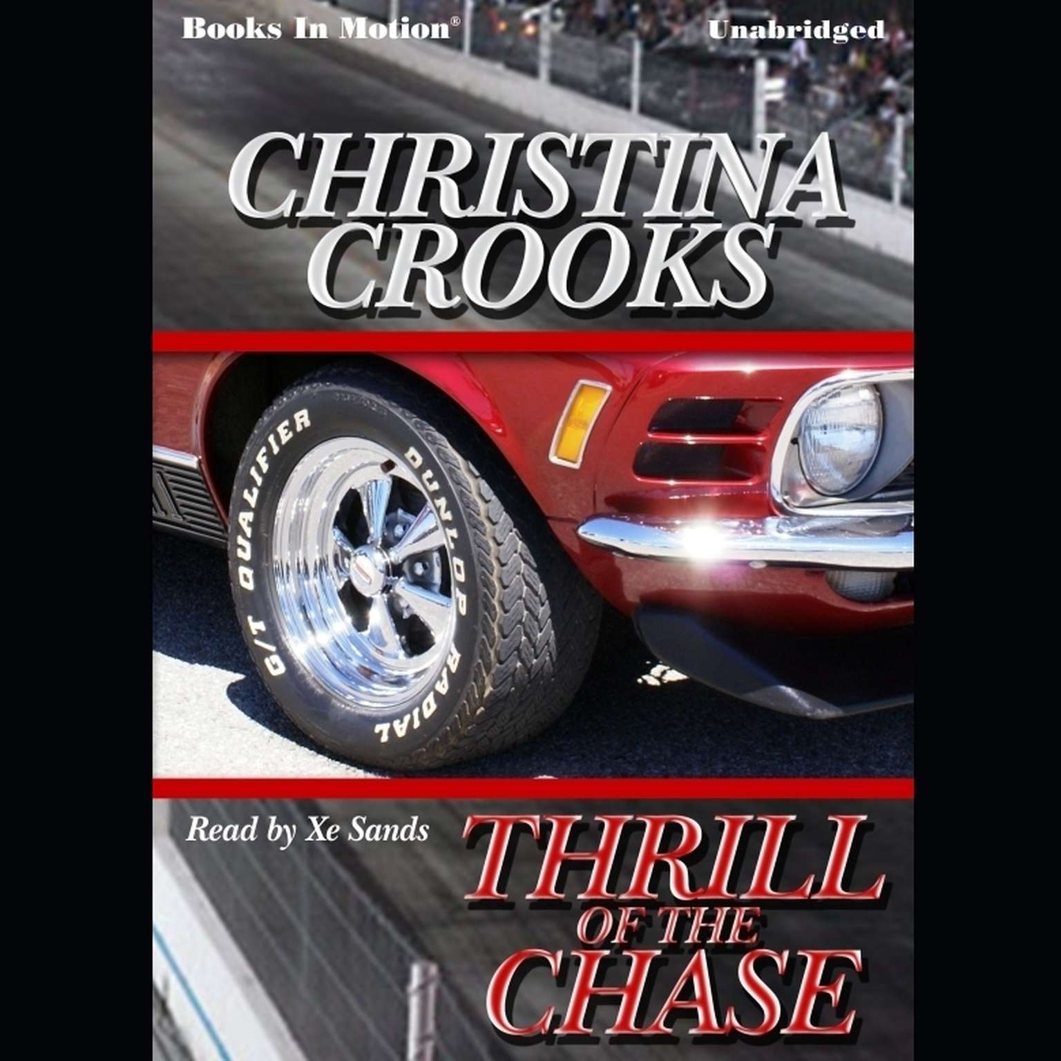 Thrill Of The Chase Audiobook, by Christina Crooks
