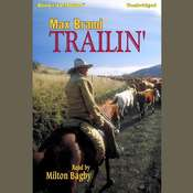 Trailin Audiobook, by Max Brand