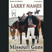 Missouri Guns Audiobook, by Larry Names