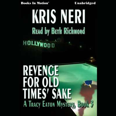 Revenge for old times sake Audiobook, by Kris Neri