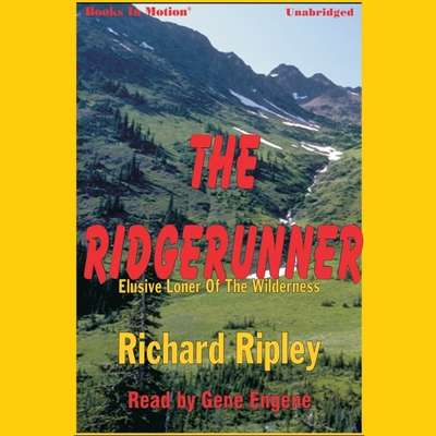 The Ridgerunner Audiobook, by Richard Ripley