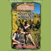 Mountain Madness Audiobook, by David Thompson