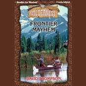 Frontier Mayhem Audiobook, by David Thompson