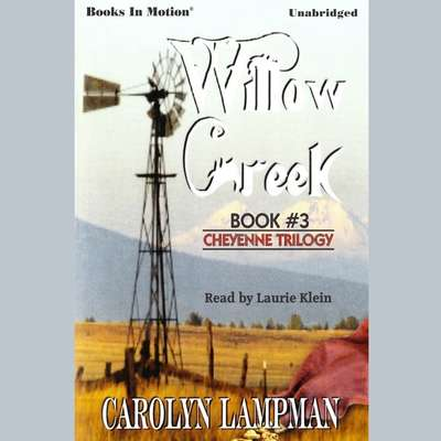 Willow Creek Audiobook, by Carolyn Lampman