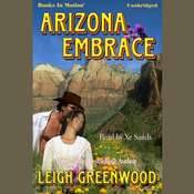 Arizona Embrace Audiobook, by Leigh Greenwood