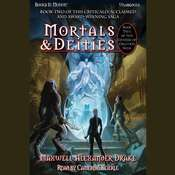 Mortals And Deities Audiobook, by Maxwell Alexander Drake