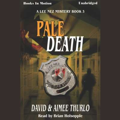 Pale Death Audiobook, by David & Aimee Thurlo