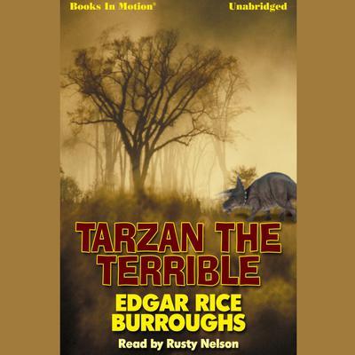 Tarzan The Terrible Audiobook, by Edgar Rice Burroughs