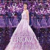 The Crown Audiobook, by Kiera Cass