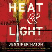 Heat and Light: A Novel Audiobook, by Jennifer Haigh