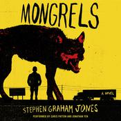 Mongrels: A Novel Audiobook, by Stephen Graham Jones