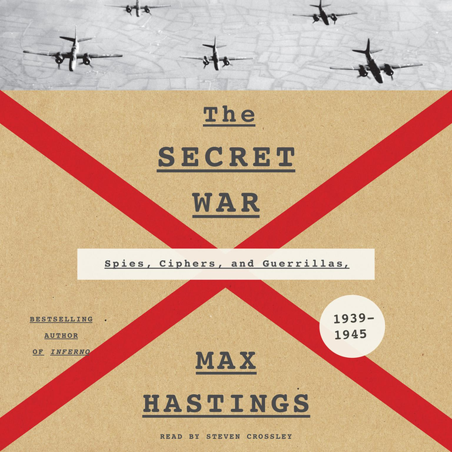 Printable The Secret War: Spies, Ciphers, and Guerrillas, 1939–1945 Audiobook Cover Art