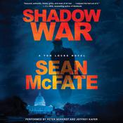 Shadow War: A Tom Locke Novel Audiobook, by Sean McFate, Bret Witter