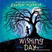 Wishing Day, by Lauren Myracle
