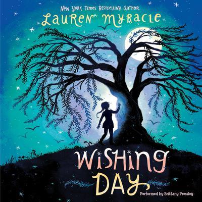 Wishing Day Audiobook, by Lauren Myracle