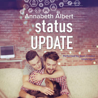 Status Update Audiobook, by Annabeth Albert