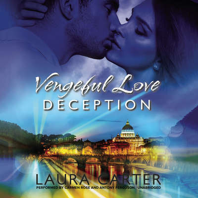 Vengeful Love: Deception Audiobook, by Laura Carter