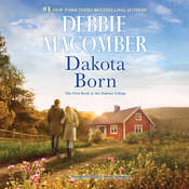 Dakota Born Audiobook, by Debbie Macomber