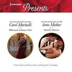 Billionaire Without a Past & Morellis Mistress Audiobook, by Carol Marinelli, Anne Mather