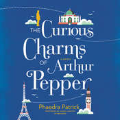 The Curious Charms of Arthur Pepper, by Phaedra Patrick
