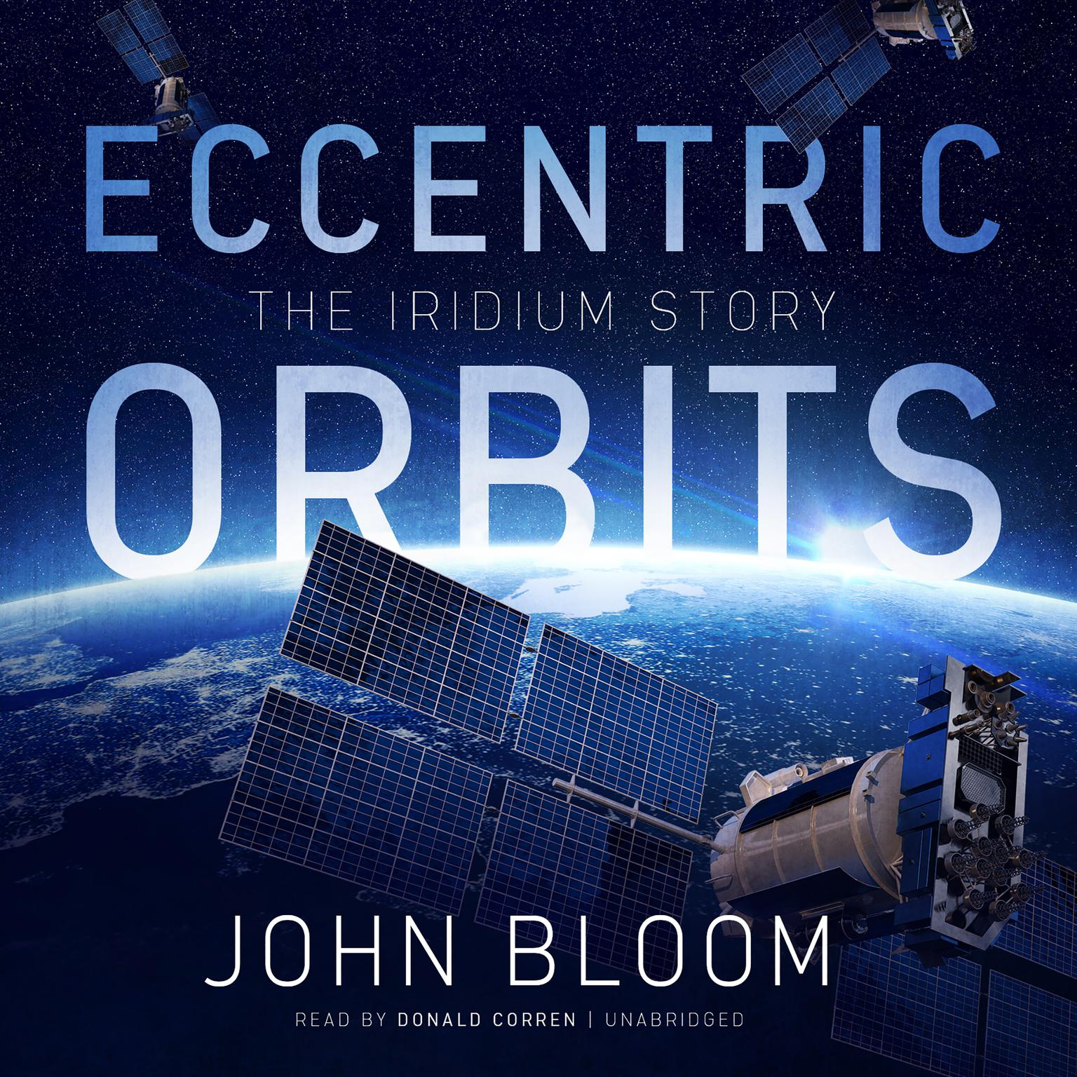 Printable Eccentric Orbits: The Iridium Story Audiobook Cover Art