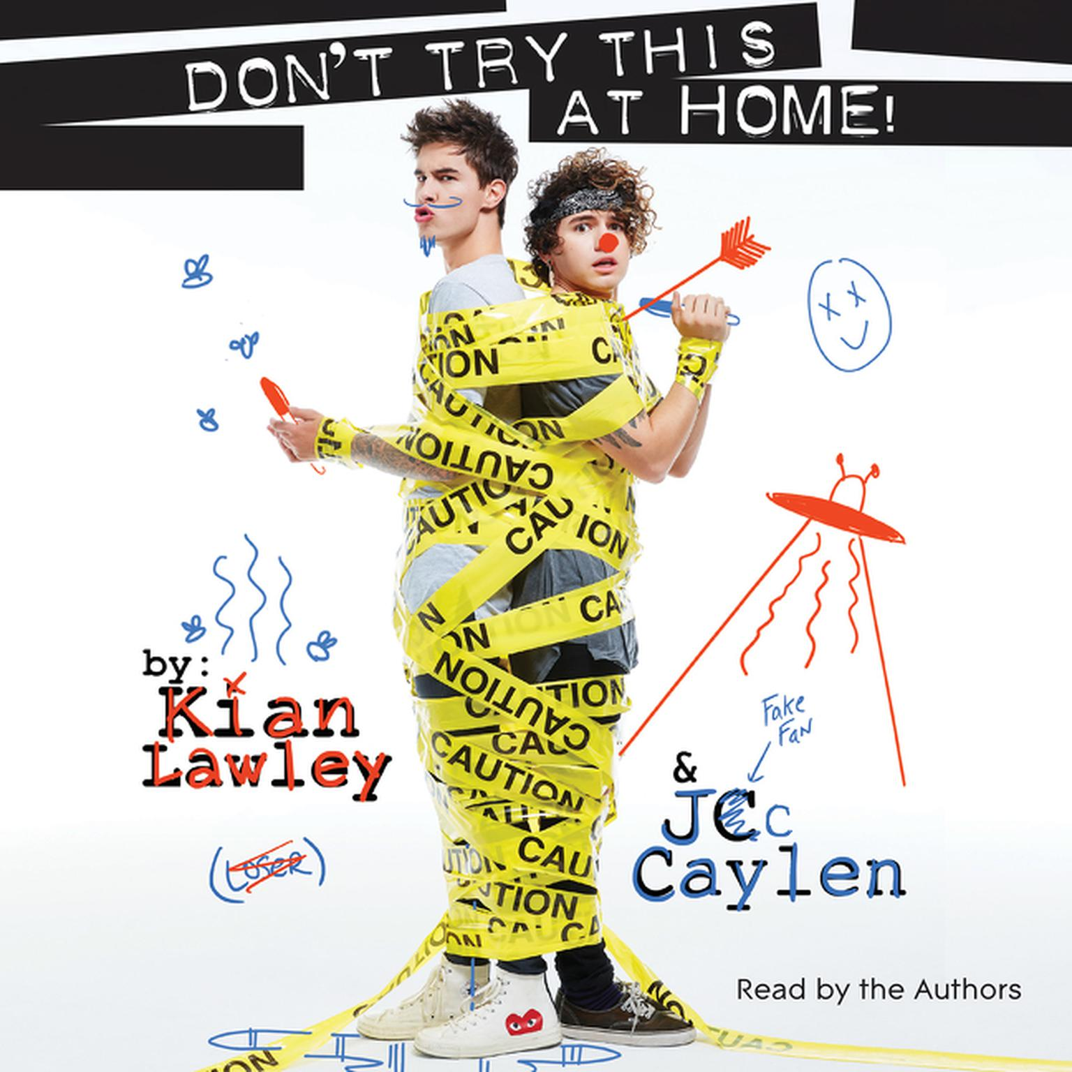 Printable Kian and Jc: Don't Try This at Home! Audiobook Cover Art