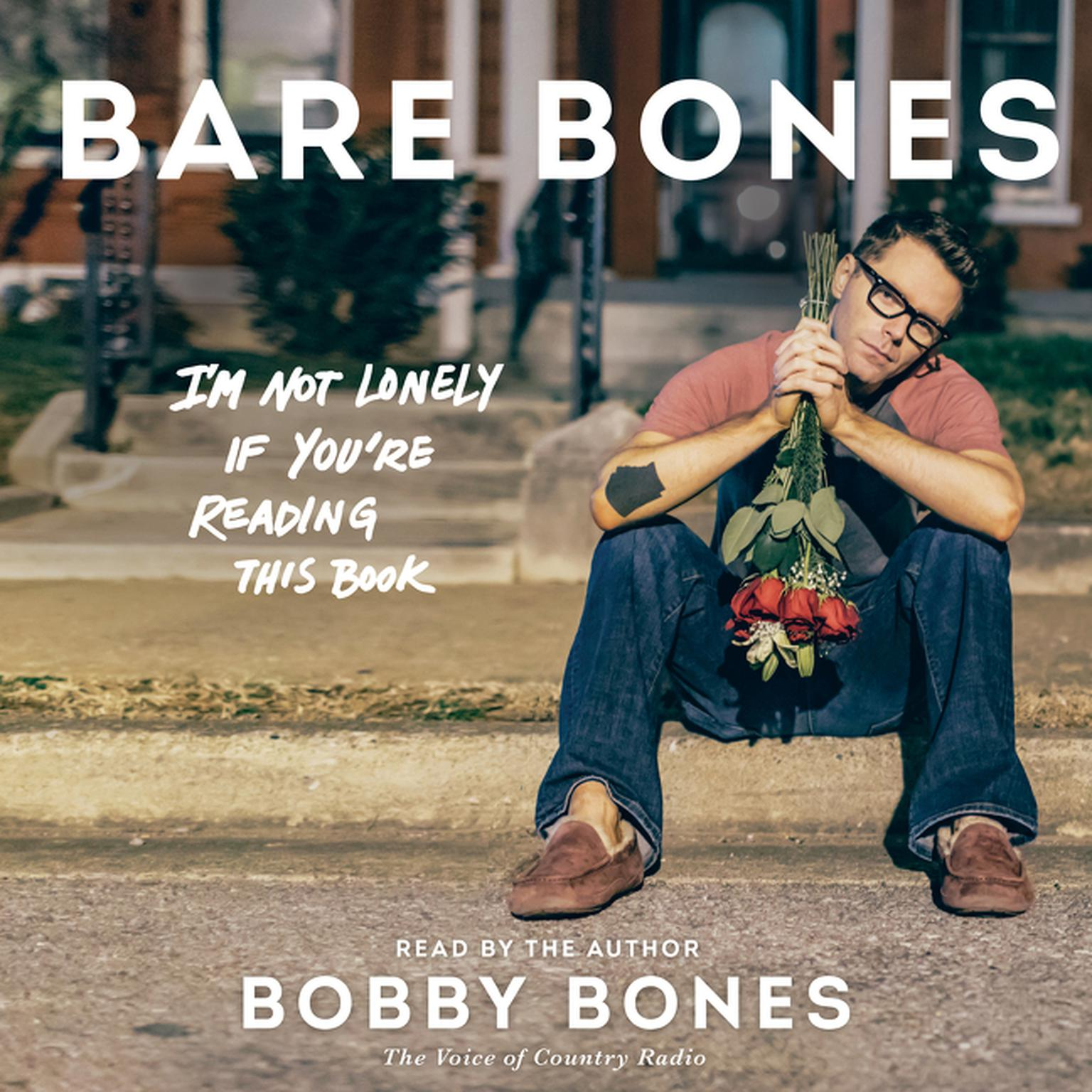 Printable Bare Bones: I'm Not Lonely If You're Reading This Book Audiobook Cover Art