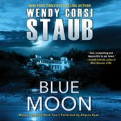 Blue Moon: Mundys Landing Book Two, by Wendy Corsi Staub