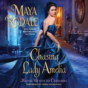 Chasing Lady Amelia: Keeping Up with the Cavendishes Audiobook, by Maya Rodale