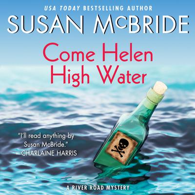 Come Helen High Water: A River Road Mystery Audiobook, by