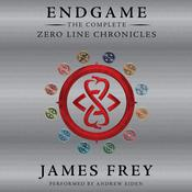 Endgame: The Complete Zero Line Chronicles Audiobook, by James Frey