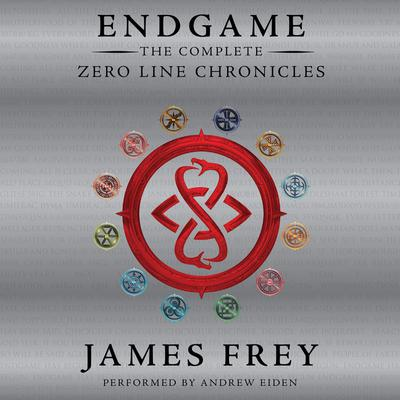 Endgame: The Complete Zero Line Chronicles Audiobook, by