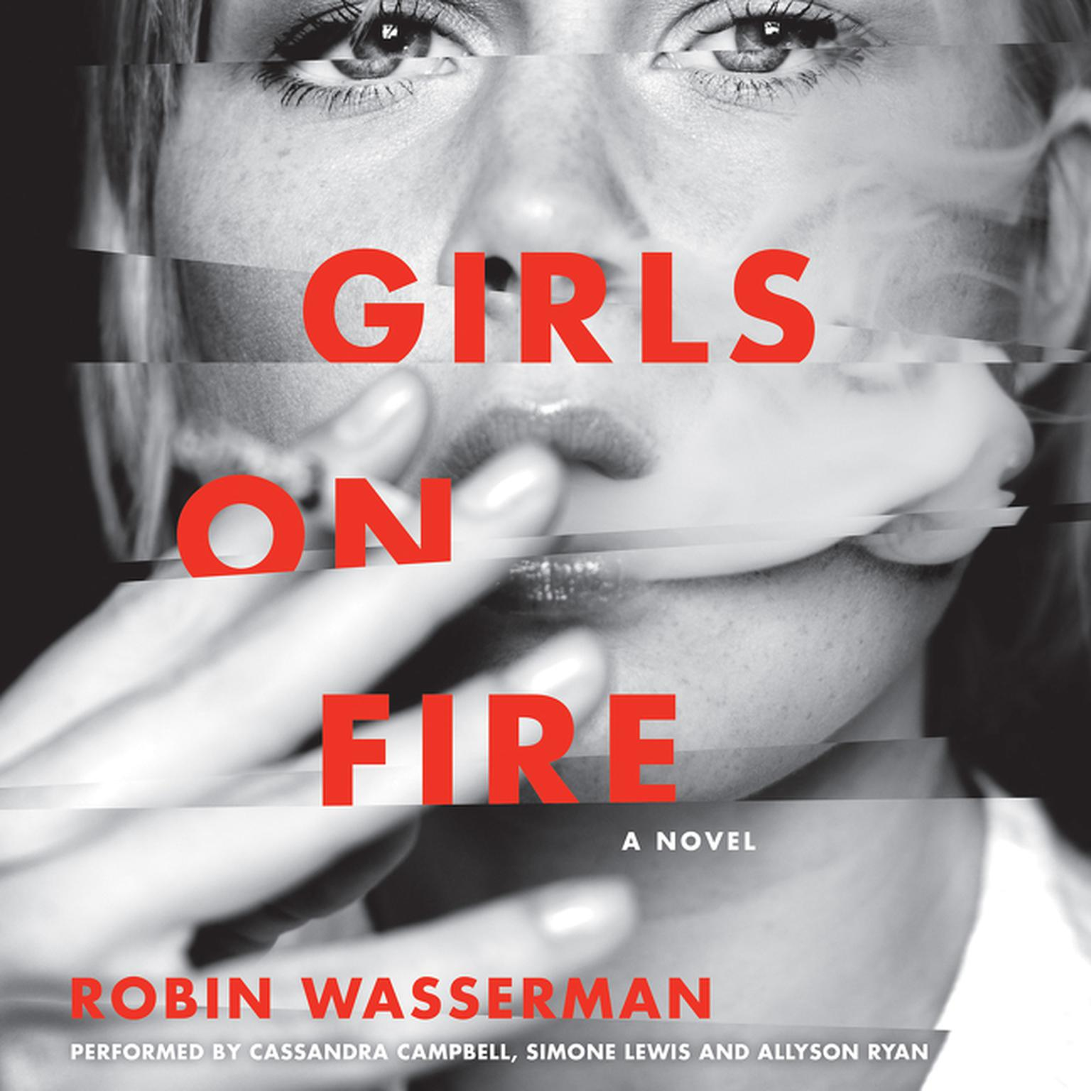 Printable Girls on Fire: A Novel Audiobook Cover Art