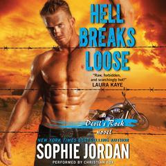 Hell Breaks Loose: A Devils Rock Novel Audiobook, by Sophie Jordan