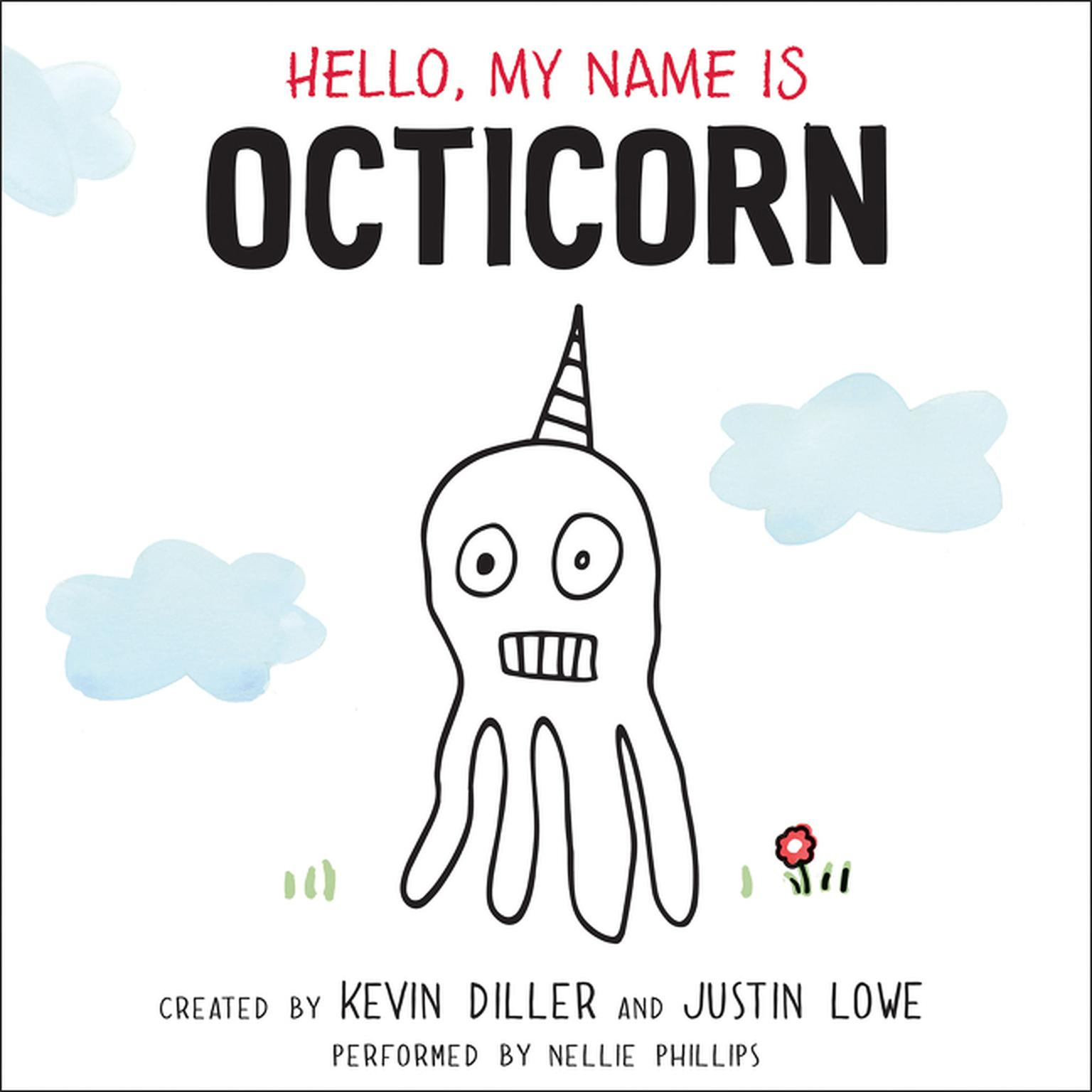 Printable Hello, My Name Is Octicorn Audiobook Cover Art