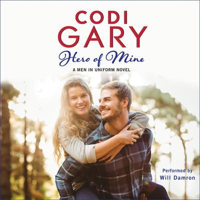 Hero of Mine Audiobook, by Codi Gary