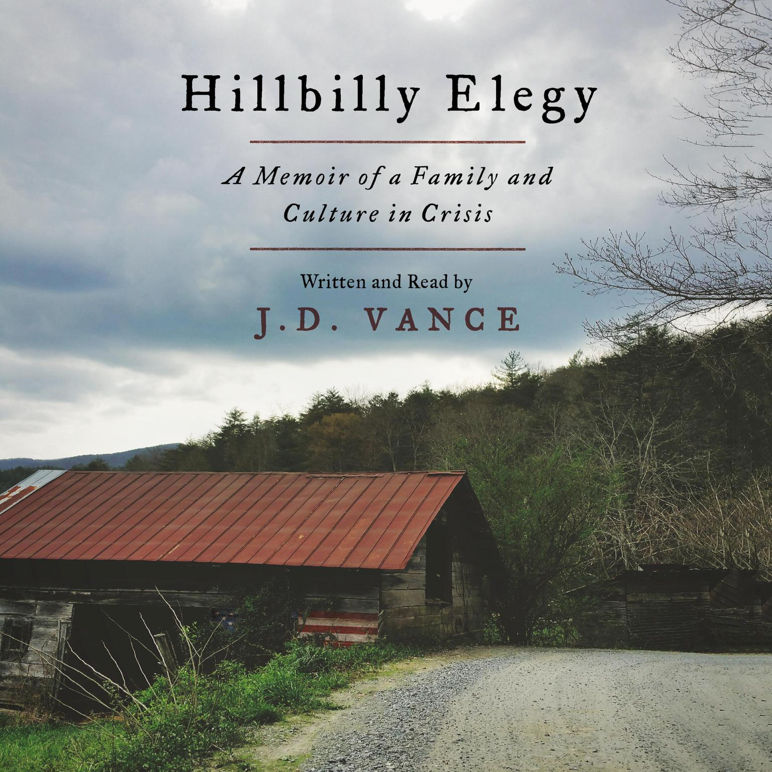 Printable Hillbilly Elegy: A Memoir of a Family and Culture in Crisis Audiobook Cover Art