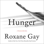 Hunger Audiobook, by Roxane Gay