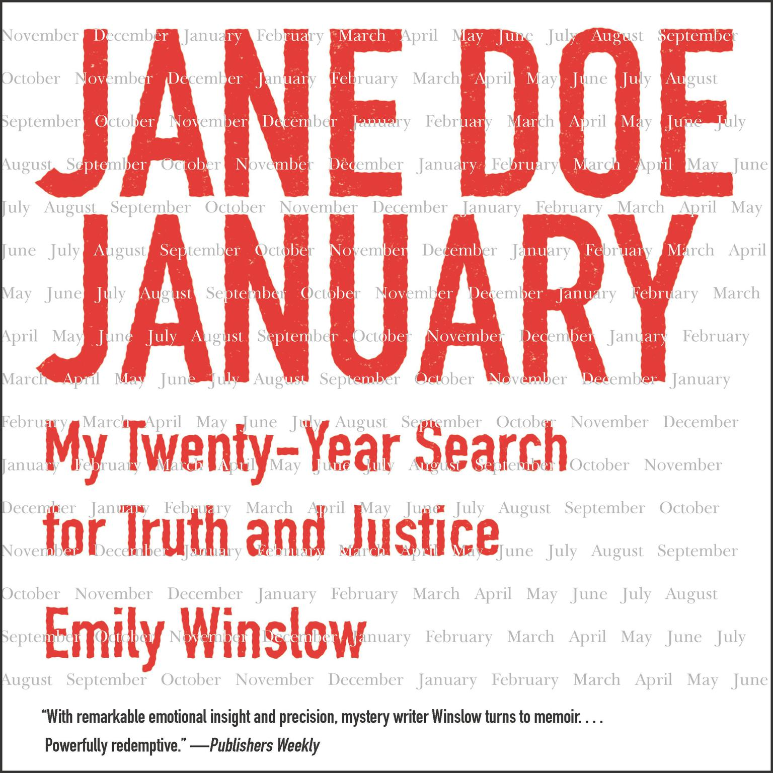 Printable Jane Doe January: My Twenty-Year Search for Truth and Justice Audiobook Cover Art