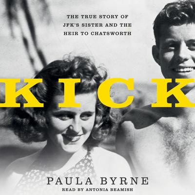 Kick: The True Story of JFKs Sister and the Heir to Chatsworth Audiobook, by Paula Byrne