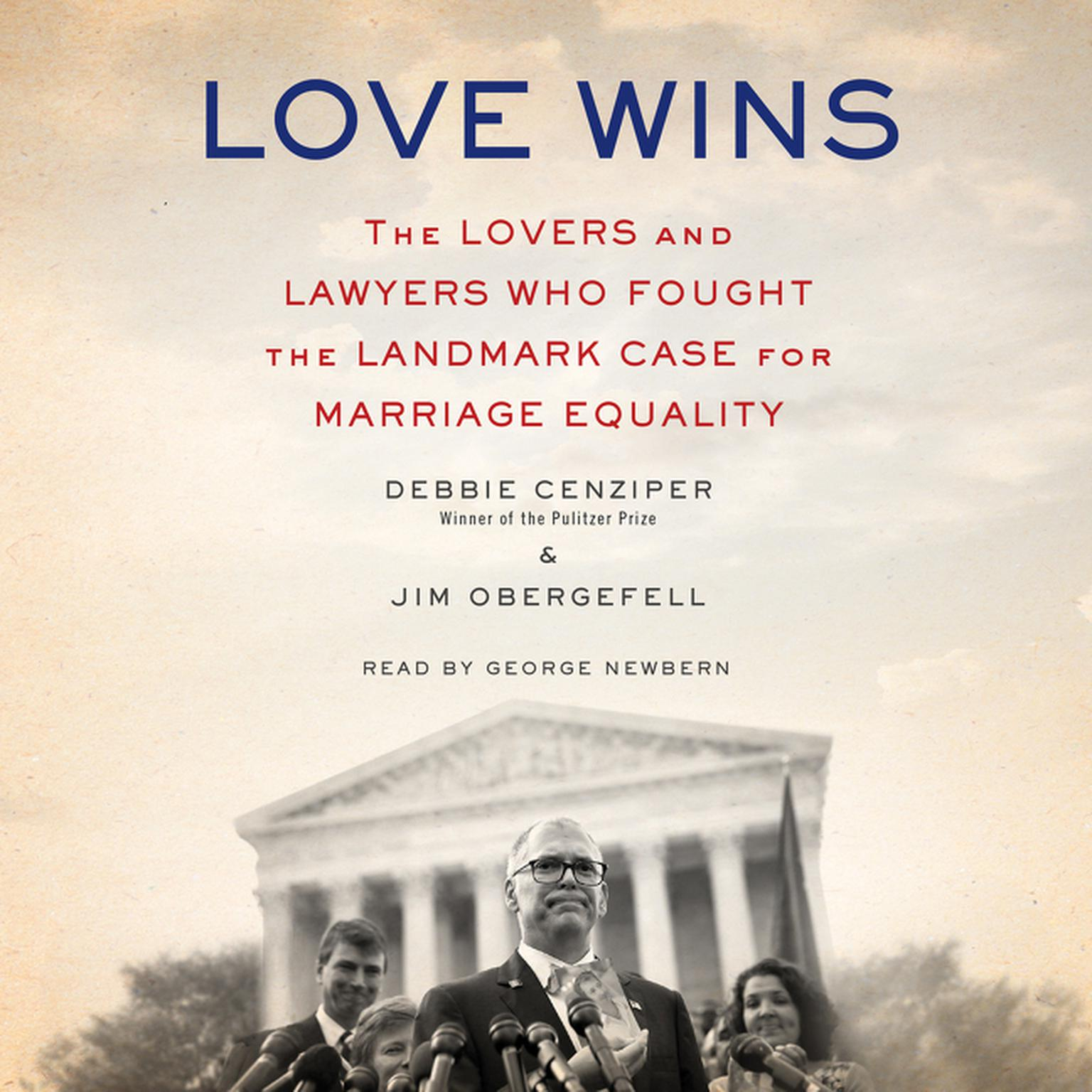 Printable Love Wins: The Lovers and Lawyers Who Fought the Landmark Case for Marriage Equality Audiobook Cover Art