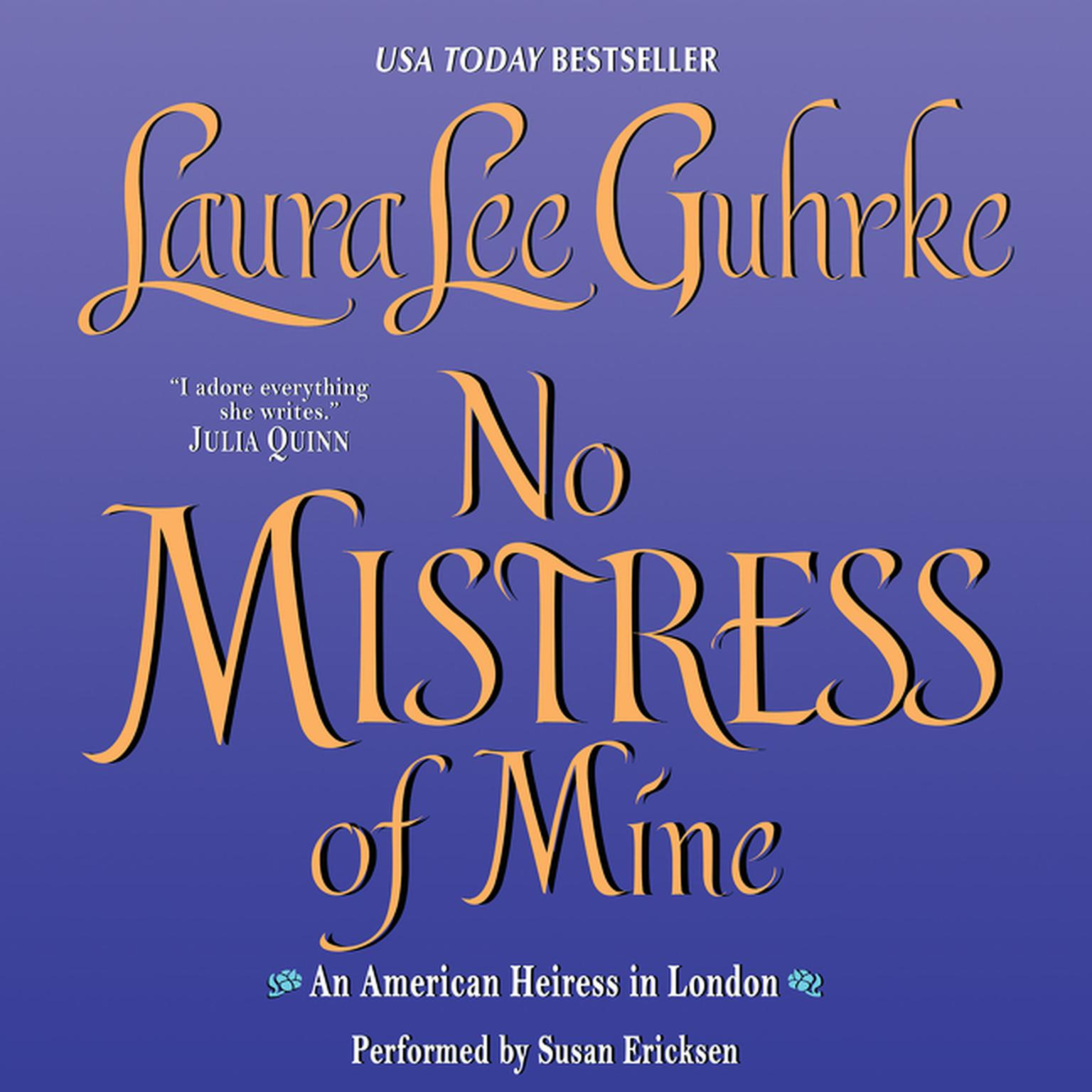 Printable No Mistress of Mine: An American Heiress in London Audiobook Cover Art