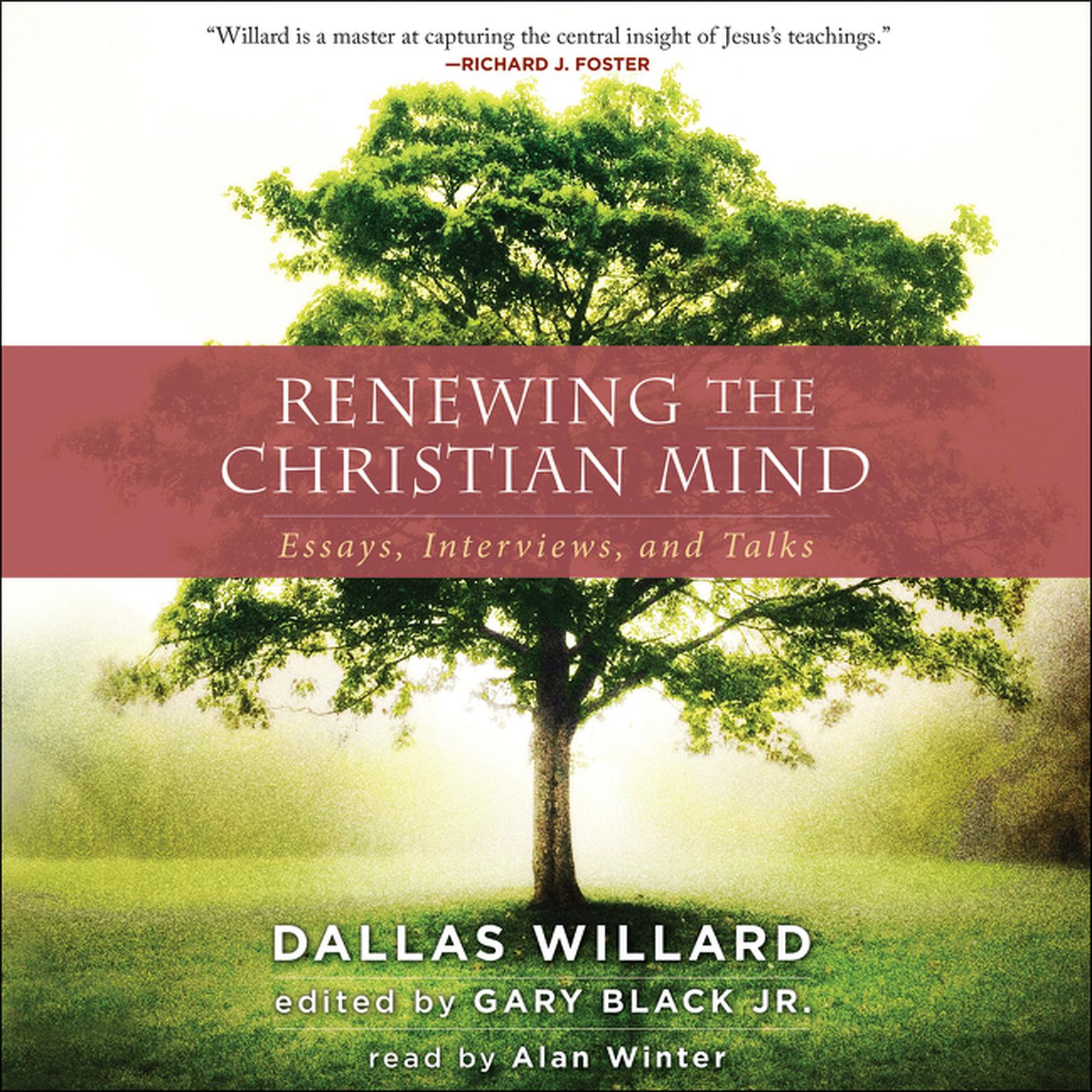 Printable Renewing the Christian Mind: Essays, Interviews, and Talks Audiobook Cover Art