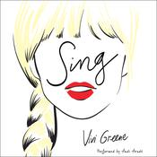 Sing Audiobook, by Vivi Greene